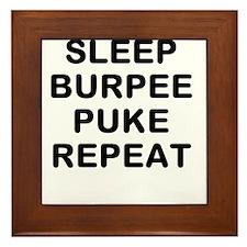 SLEEP BURPEE PUKE REPEAT Framed Tile