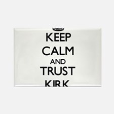 Keep calm and Trust Kirk Magnets