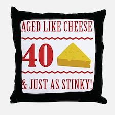 40th Birthday 'Stinky Cheese' Throw Pillow