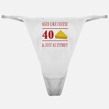 40th Birthday 'Stinky Cheese' Classic Thong