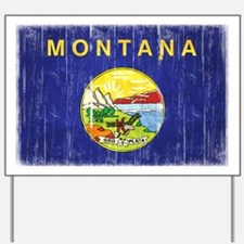 Montana Flag Distressed Yard Sign