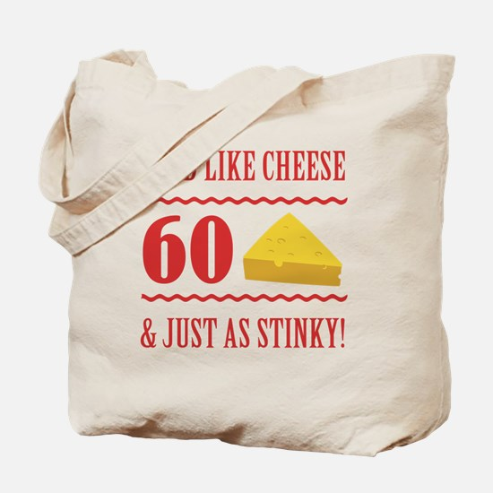 60th Birthday 'Stinky Cheese' Tote Bag