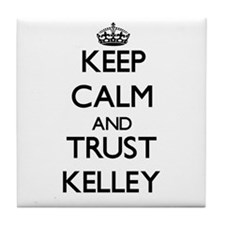 Keep calm and Trust Kelley Tile Coaster