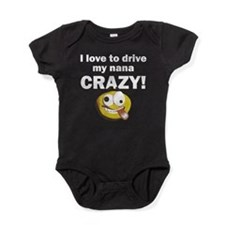 I Love To Drive My Nana Crazy Baby Bodysuit