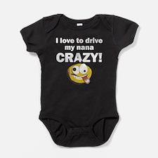 I Love To Drive My Nana Crazy Baby Bodysuit
