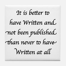 Black - Better to have Written and not been Publis