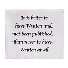 Black - Better to have Written and not been Publi