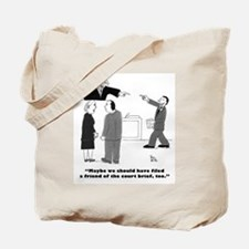 friend of court Tote Bag