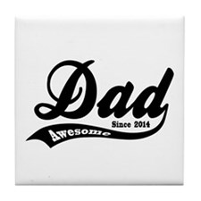 Awesome Dad Since 2014 Tile Coaster