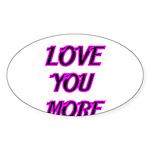LOVE YOU MORE 5 Sticker