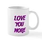 LOVE YOU MORE 5 Mugs