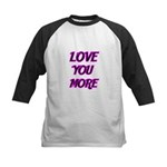 LOVE YOU MORE 5 Baseball Jersey