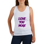 LOVE YOU MORE 5 Tank Top