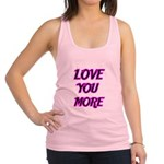 LOVE YOU MORE 5 Racerback Tank Top