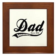 Awesome Dad Since 2012 Framed Tile