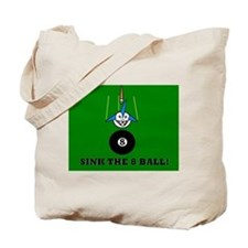 SINK THE 8 BALL! Tote Bag