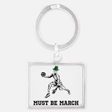 Must Be March Keychains