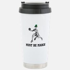 Must Be March Travel Mug