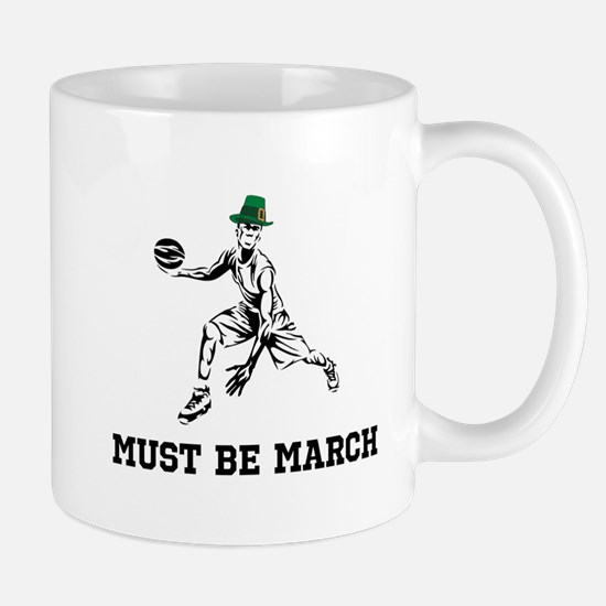 Must Be March Mugs
