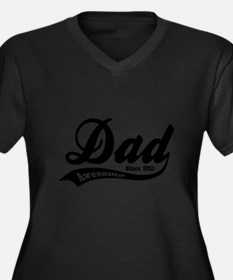 Awesome Dad Since 2011 Women's Plus Size V-Neck Da