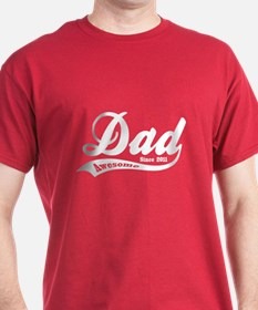 Awesome Dad Since 2011 T-Shirt
