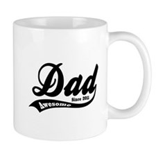Awesome Dad Since 2011 Mug