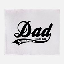 Awesome Dad Since 2011 Throw Blanket