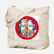 Make Love Not War Three Grace Tote Bag