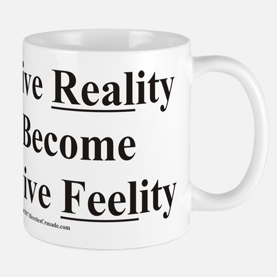 Objective Reality Mugs