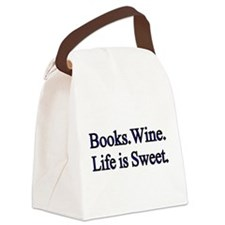 Books.Wine. LIfe is Sweet. Canvas Lunch Bag