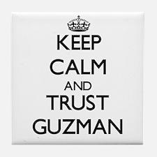 Keep calm and Trust Guzman Tile Coaster