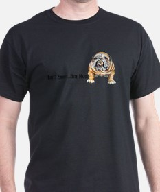 Bulldog Bite for Dog lovers T-Shirt