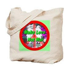 Make Love Not War Three Grace Tote Bag