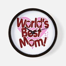 World's BEST Mom! Wall Clock