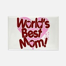 World's BEST Mom! Rectangle Magnet
