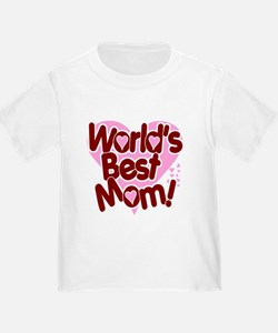 World's BEST Mom! T