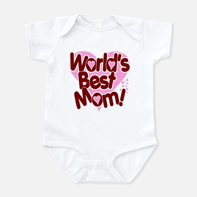 World's BEST Mom! Infant Bodysuit