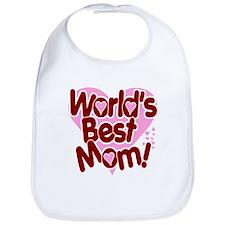 World's BEST Mom! Bib