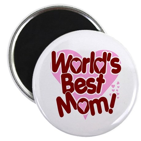 """World's BEST Mom! 2.25"""" Magnet (10 pack)"""