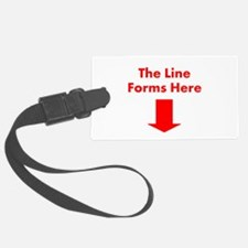 The Line Forms Here Luggage Tag