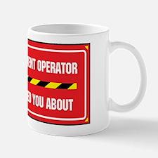 I'm the Operator Mug