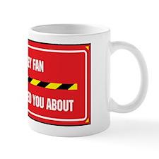 I'm the Fan Mug