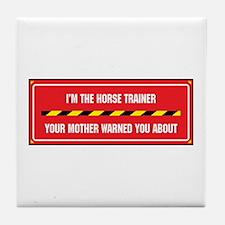 I'm the Trainer Tile Coaster