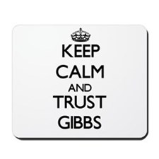 Keep calm and Trust Gibbs Mousepad
