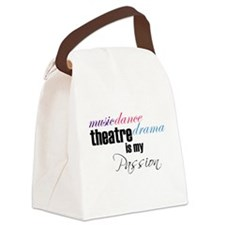Theatre is my passion Canvas Lunch Bag