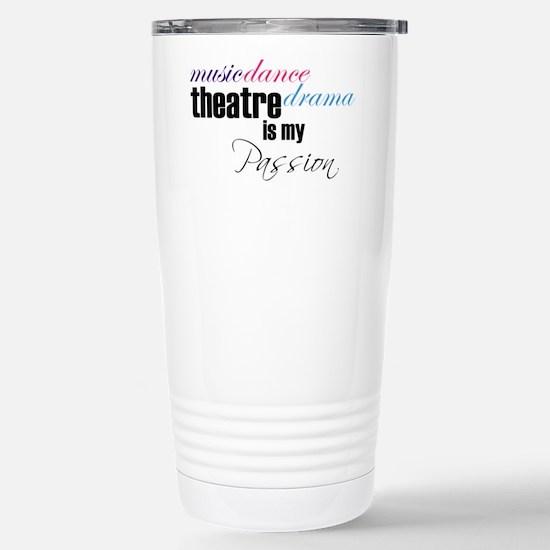 Theatre is my passion Travel Mug