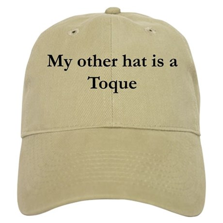 My Other Hat is a Toque