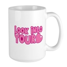 Look into your heart! Mugs