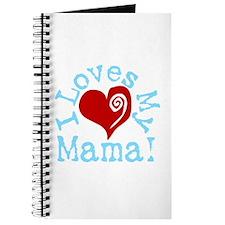 I LOVES My Mama! Journal