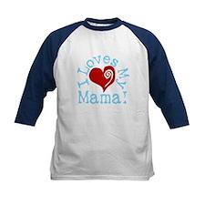 I LOVES My Mama! Tee